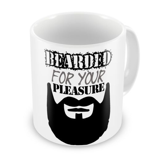 Bearded For Your Pleasure Funny Novelty Gift Mug